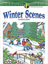 Dover Creative Haven Winter Scenes Adult Coloring Book, 31Pic Relax Noble 64Pg