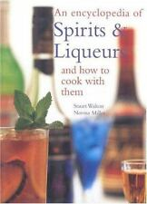 An Encyclopedia of Spirits & Liqueurs and How to Cook with Them-ExLibrary