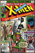 THE X-MEN ISSUE NUMBER 111 PRODUCED BY MARVEL COMICS IN 1978
