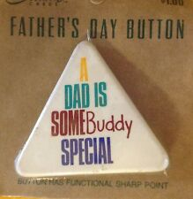 CARLTON CARDS METAL TRIANGLE SHAPE A DAD IS SOME BUDDY SPECIAL FATHER'S DAY PIN