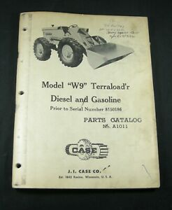CASE W9 Terraloadr Parts Manual Book Catalog Prior to S/N 8150186 Terraloader