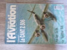 $$$ Revue Fana de l'aviation N°268 Pan Am  Spitfire F-IX  CANT Z 506  Mirage III