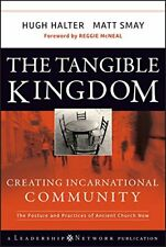 The Tangible Kingdom: Creating Incarnational Co, Halter, Smay+=