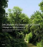 Les jardins du Domaine du Rayol - Voyage en Méditerranées -  Pierson de Galzain