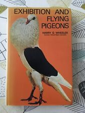 Exhibition and flying pigeons  Wheeler, Harry G.  1978 Published by Saiga
