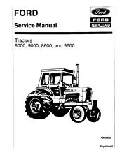 FORD NEW HOLLAND 8000 8600 9000 9600 TRACTOR SERVICE MANUAL