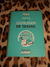 PRECIS DE LEGISLATION DU TRAVAIL - J. Bouvié - Eyrolles 1953