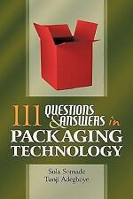 111 Questions and Answers in Packaging Technology by Sola Somade and Tunji...
