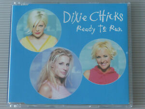 Dixie Chicks: Ready To Run (Deleted 1999 UK 1 track Promo CD Single)