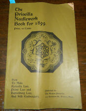 The Priscilla Needlework Book For 1899