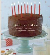 Birthday Cakes: Recipes and Memories from Celebrated Bakers-ExLibrary