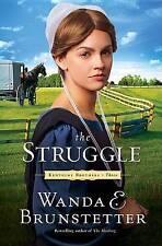 The Struggle by Wanda E Brunstetter (Paperback / softback)