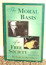 THE MORAL BASIS OF A FREE SOCIETY by H. Verlan Andersen 1995 1STED LDS MORMON PB