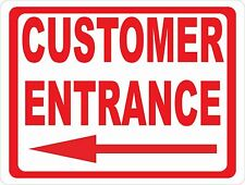 Customer Entrance Sign With Directional Arrow Size Options Entry Point Direction