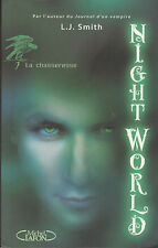 NIGHT WORLD tome 7 la chasseresse  L.J  SMITH roman livre en français