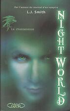 NIGHT WORLD tome 7 la chasseresse  L.J  SMITH roman livre