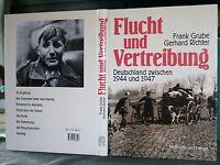 Grube/Richter, Flucht und Vertreibung, Deutschland zwischen 1944 und 1947