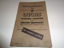 Instrucciones de mantenimiento para la iluminación eléctrica de Lucas y Contacto Equipo