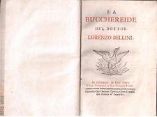 Lorenzo Bellini - La Bucchereide- Prima edizione ( rif. 25675 )