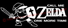 """""""Call Me Zelda One More Time"""" Funny video game, Nintendo decal sticker"""