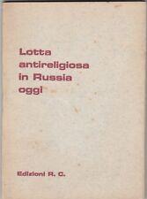 Lotta religiosa in Russia oggi, Russia Cristiana, 1964, URSS, politica,religione