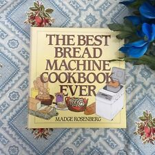 The Best Bread Machine Cookbook Ever by Madge Rosenberg (1992, Hardcover)