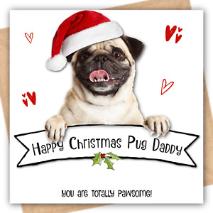 PERSONALISED XMAS PUG CARD Christmas Dad Daddy Dog Father Hand Glittered OPTIONS