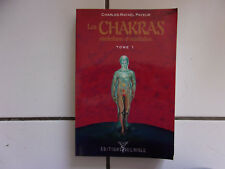 Charles Rafael PAYEUR Les CHAKRAS symbolisme et méditation tome 1 (1995 tbe )
