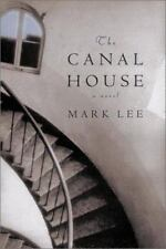 The Canal House by Mark Lee (2003, Hardcover, Teacher's Edition of Textbook)