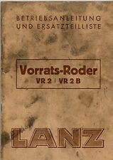 Betriebsanleitung u Ersatzteilliste Lanz Vorrats Roder VR2 VR 2B Orig 1958