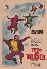 """# CINEMA: FILM ITALIANI IN SPAGNA PICCOLA LOCANDINA """"TODOIS ES MISICA"""" Modugno"""