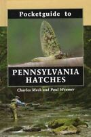 Pocketguide to Pennsylvania Hatches, Hardcover by Meck, Charles; Weamer, Paul...