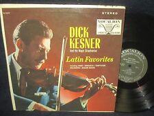 """Dick Kesner and His Magic Stradivarius """"Latin Favorites"""" LP"""