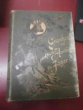 Grashey Praktisches Handbuch für Jäger Manuel pratique pour chasseur lihographie