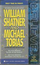 Believe A Novel of Psychic Adventure William Shatner, Michael Tobias PB 1992