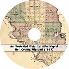 1877 Atlas Map of Holt County, Missouri - History Genealogy Biography Book on CD