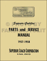 1957-1958 Cadillac Superior Parts Book Hearse Ambulance Flower Car with Wiring
