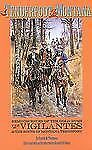 A Tenderfoot in Montana: Reminiscences of the Gold Rush, the Vigilantes, and the