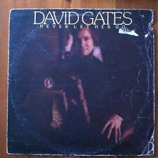 David Gates, Never Let Her Go - Soft Rock Vinyl LP Record 1975 (K52012)