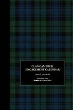 Clan Campbell SimpleBooks© Collection: Clan Campbell Engagement Calendar by...