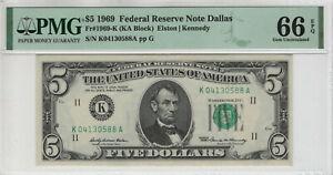 1969 $5 FEDERAL RESERVE NOTE DALLAS FR.1969-K KA BLOCK PMG GEM UNC 66 EPQ (588A)