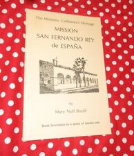 Mission San Fernando Rey de Espana by Mary Null Boule The Missions California He
