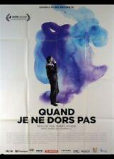 affiche du film QUAND JE NE DORS PAS 40x60 cm