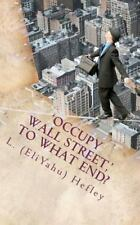 'Occupy Wall Street,' to What End? : New Economy Solutions from an Ancient...