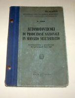 Militaria - Automotoveicoli produzione naz. in servizio Esercito - 1^ ed. 1954