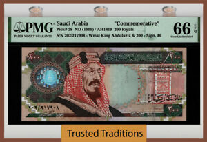 TT PK 28 1999 SAUDI ARABIA COMMEMORATIVE 200 RIYALS KING ABDULLAH PMG 66 EPQ GEM