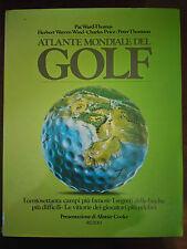 ATLANTE MONDIALE DEL GOLF - Pat Ward-Thomas - Rizzoli - 1986