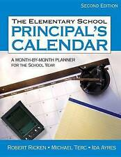 The Elementary School Principal′s Calendar: A Month-by-Month Planner for the Sch