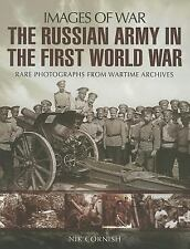 WW1 Russian Army in the First World War Images of War Reference Book