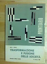 S.AMORE TRASFORMAZIONE E FUSIONE DELLE SOCIETÀ ALLEMANO EDITORE 1961